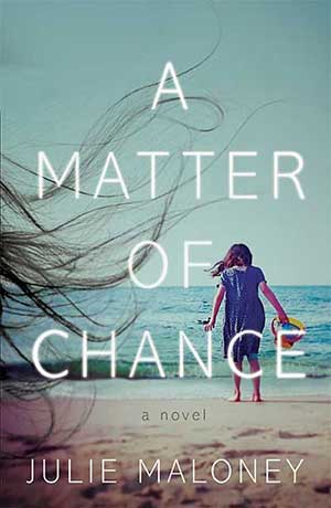 A Matter of Chance written by Julie Maloney