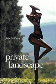 private landscape - a book of poetry by Julie Maloney